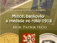 Prednáška: Mince, bankovky a medaile po roku 1918.