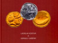 Katalóg keltských mincí - Gergely Gášpár - Ladislav Kostur - 5 EUR zľava pre členov BM