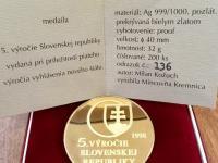5 vyrocie Slovenskej republiky - strieborna pozlatena medaila cislovana