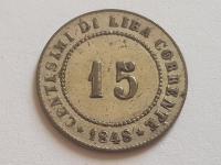 15 Centesimi 1848 ZV vzácny