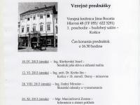 Košice - Verejné prednášky, organizované Slovenskou numizmatickou spoločnnosťou v roku 2013.